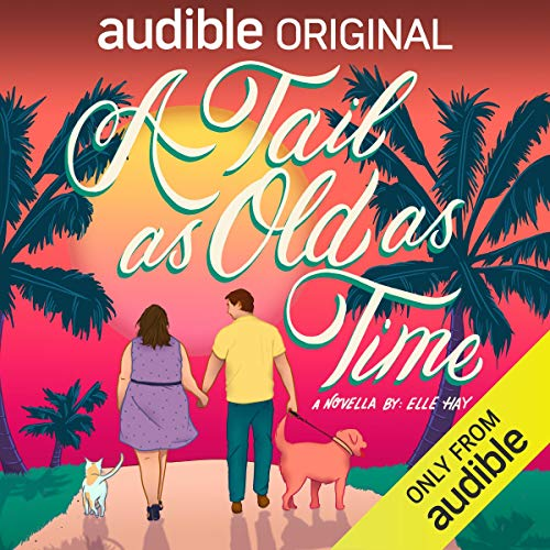 A Tail as Old as Time Audiobook By Elle Hay cover art