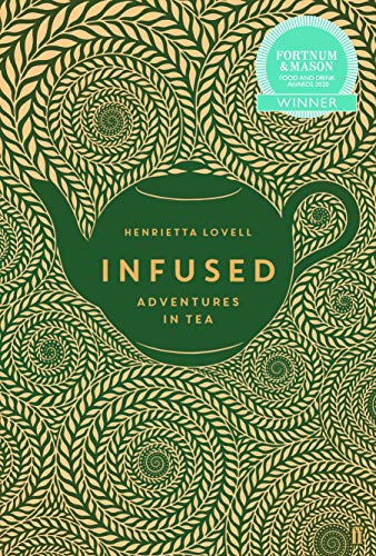Infused: Adventures in Tea (English Edition)
