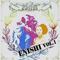 ENISHI Vol.1