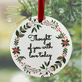 BANBERRY DESIGNS Memorial Christmas Ornament - I Thought of You with Love Today Ceramic Keepsake Hanging Decor - Memorial Gift Loss of a Loved One