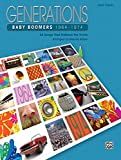 Generations -- Baby Boomers (1964--1974), Bk 2: 25 Songs That Defined the Times
