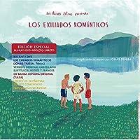 Los Exiliados Románticos - Edición