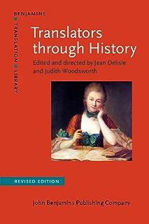 Translators through History: Revised edition (Benjamins Translation Library)