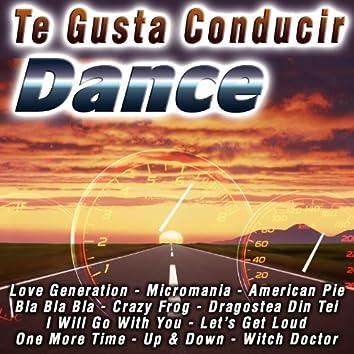 Te Gusta Conducir  Dance