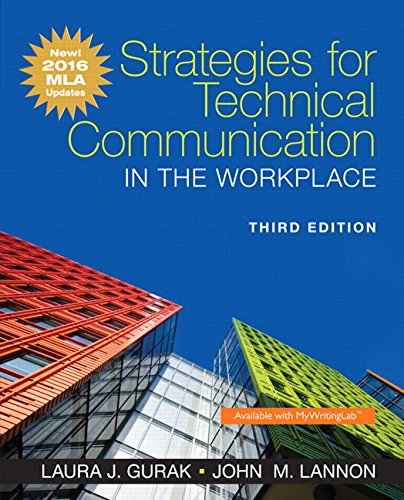 Download Strategies for Technical Communication in the Workplace, MLA Update Edition (3rd Edition) 0134586379