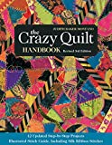 The Crazy Quilt Handbook, Revised: 12 Updated Step-by-Step Projects• Illustrated Stitch Guide, Including Silk Ribbon Stitches