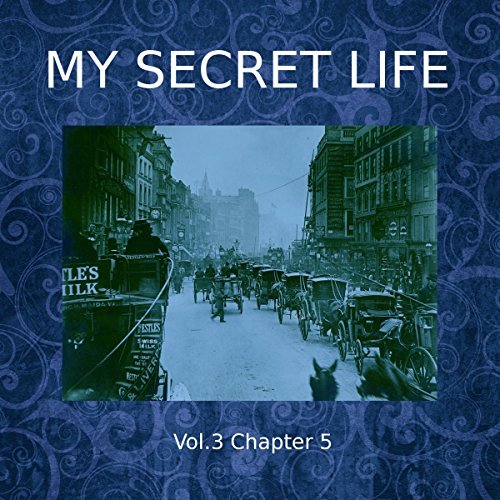 My Secret Life: Volume Three Chapter Five cover art
