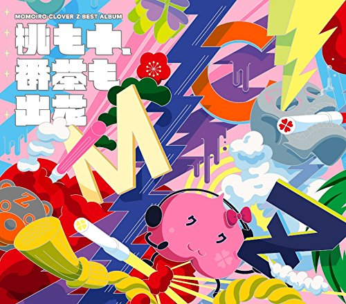 MOMOIRO CLOVER Z BEST ALBUM 「桃も十、番茶も出花」
