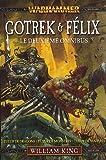 Gotrek et Felix - Omnibus tome 2 (T4 à T6)