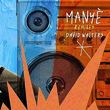 Manyè (Remixes)