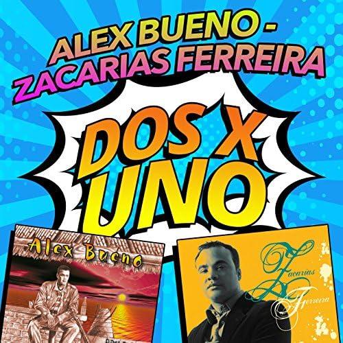Alex Bueno & Zacarias Ferreira