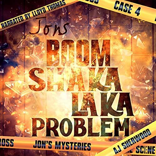 Jon's Boom Shaka Laka Problem cover art