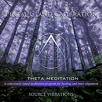 Pineal Gland Calibration (432hz Theta Meditation)