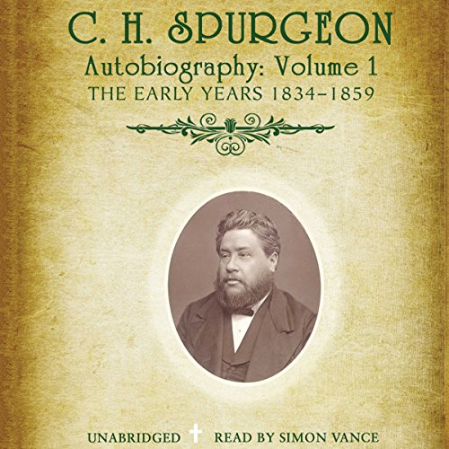 C.H. Spurgeon's Autobiography, Vol. 1 audiobook cover art