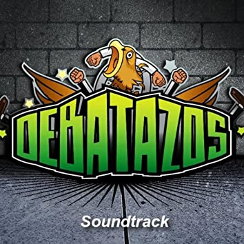 Debatazos Soundtrack