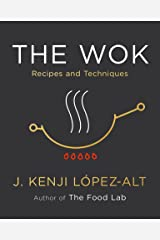 The Wok: Recipes and Techniques Kindle Edition