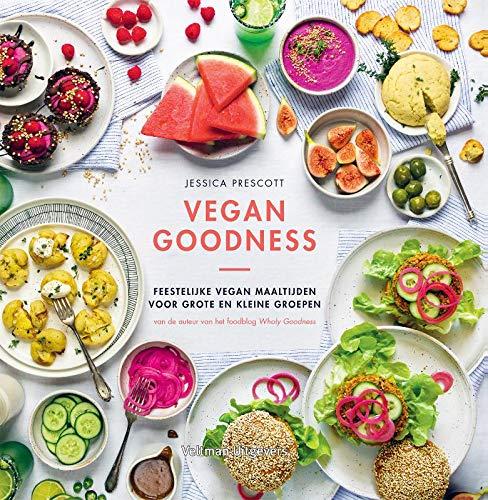 Vegan Goodness: Feestelijke vegan maaltijden voor grote en kleine groepen