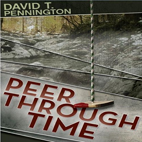 Peer Through Time audiobook cover art