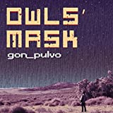 Owls' Mask//Simple Justice (feat. producer 42)