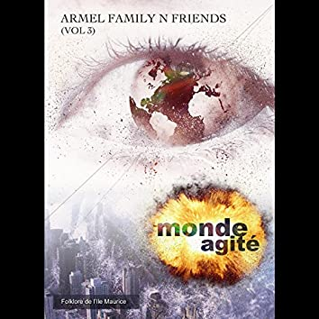 Monde Agité (Armel Family & Friends Vol3)