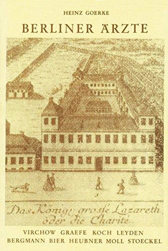 Berliner Ärzte: Virchow, Graefe, Leyden, Bergmann, Koch, Heubner, Bier, Moll, Stoeckel