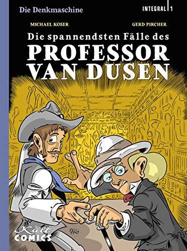Die Denkmaschine Integral 1: Die spannendsten Fälle des Professors van Dusen