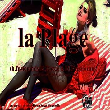 La plage (B. Fusion Mix by R. Rocco & M. Peggioroni)
