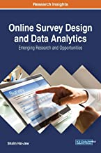 Online Survey Design and Data Analytics: Emerging Research and Opportunities (Advances in Data Mining and Database Management)