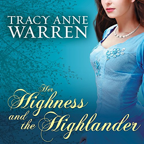 Her Highness and the Highlander     Princess Brides, Book 2              By:                                                                                                                                 Tracy Anne Warren                               Narrated by:                                                                                                                                 Justine Eyre                      Length: 10 hrs and 45 mins     273 ratings     Overall 4.2