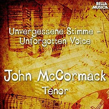 Unvergessene Stimmen: John Mc Cormack