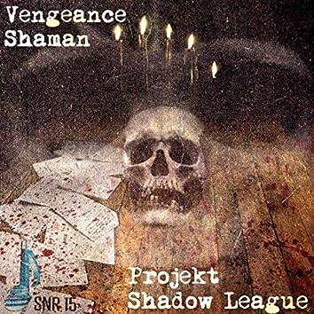 Shaman / Shadow League