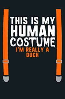 This Is My Human Costume I M Really A Duck Halloween Kids: Notebook Planner - 6x9 inch Daily Planner Journal, To Do List N...