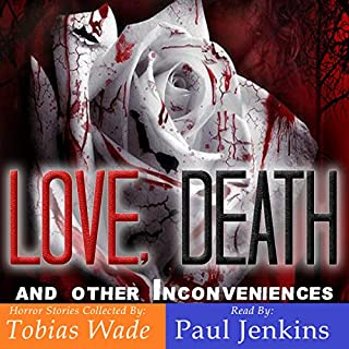 Love, Death, and other Inconveniences: Horror Stories of Love and Loss audiobook cover art