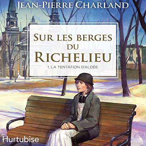 Sur les berges du Richelieu audiobook cover art
