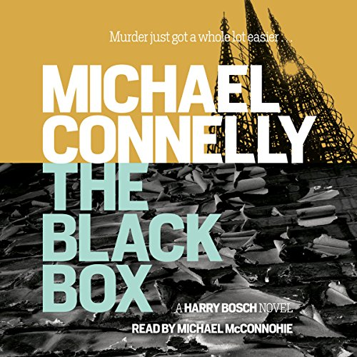 The Black Box                   By:                                                                                                                                 Michael Connelly                               Narrated by:                                                                                                                                 Michael McConnohie                      Length: 10 hrs and 28 mins     508 ratings     Overall 4.4