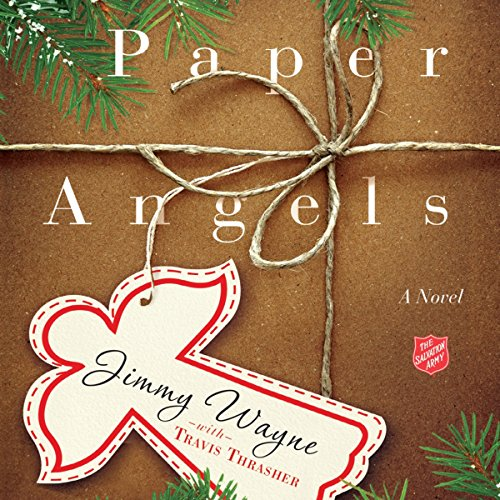 Paper Angels Audiobook By Jimmy Wayne, Travis Thrasher cover art