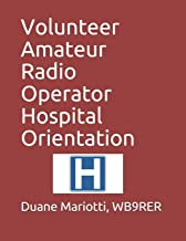 Volunteer Amateur Radio Operator Hospital Orientation