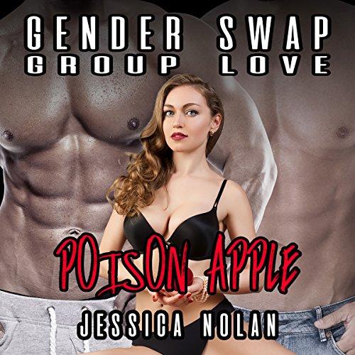 Gender Swap Group Love: Poison Apple audiobook cover art