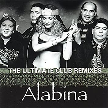 The Ultimate Club Remixes of Alabina