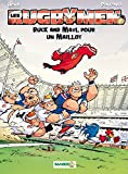Les Rugbymen - tome 13: Ruck and Maul pour un maillot