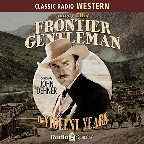 Frontier Gentleman: The Violent Years cover art