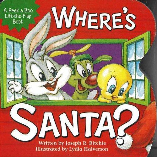 Where's Santa? (Baby Looney Tunes Peek-a-boo Book)