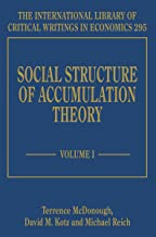 Social Structure of Accumulation Theory (The International Library of Critical Writings in Economics series, #295)