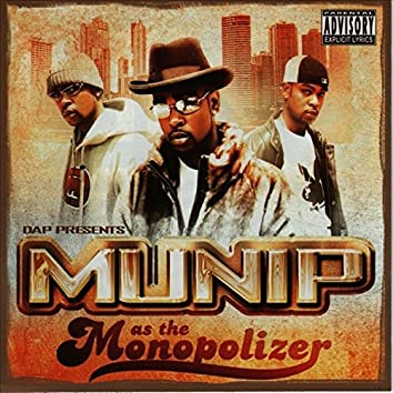 DAP Presents: Munip As The Monopolizer