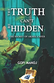 The truth can't be hidden: The secret of Akhel Caves