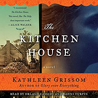 The Kitchen House     A Novel              Written by:                                                                                                                                 Kathleen Grissom                               Narrated by:                                                                                                                                 Orlagh Cassidy,                                                                                        Bahni Turpin                      Length: 12 hrs and 57 mins     13 ratings     Overall 4.9