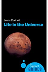Life in the Universe: A Beginner's Guide (Beginner's Guides) Kindle Edition