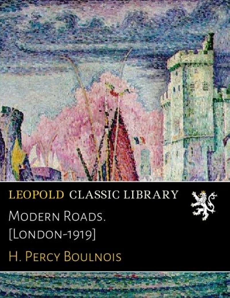 請求書不良品タウポ湖Modern Roads. [London-1919]