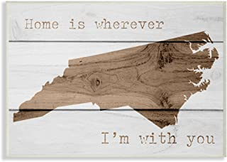 Stupell Industries Painted Wood Home is Wherever I'm With You North Carolina Wall Plaque Art, 10 x 0.5 x 15, Multi-Color