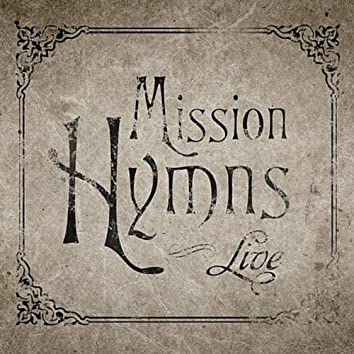 Mission Hymns (Live)